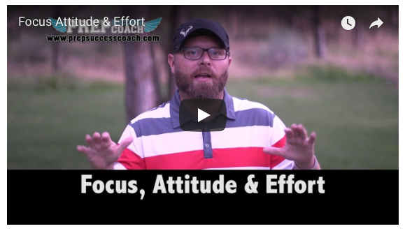Focus, Attitude & Effort