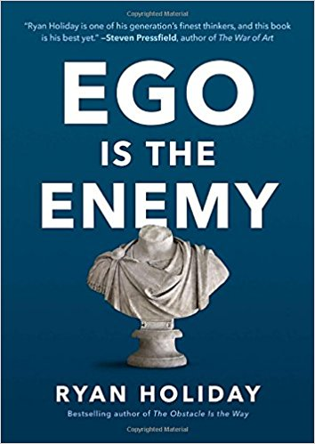 Ego is the Enemy – a great book